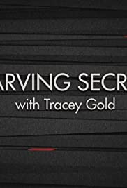 Starving Secrets with Tracey Gold Poster