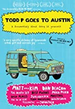Todd P Goes to Austin