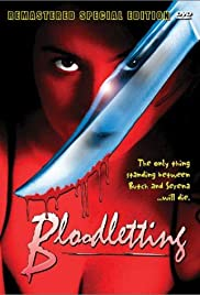 Bloodletting (1997) Poster - Movie Forum, Cast, Reviews