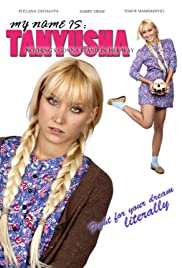 My Name Is Tanyusha Poster
