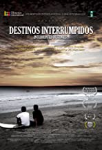 Destinos Interrumpidos