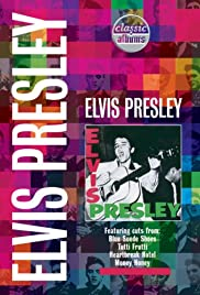 Classic Albums: Elvis Presley Poster