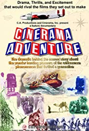 Cinerama Adventure (2002) Poster - Movie Forum, Cast, Reviews