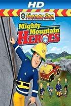 Image of Fireman Sam: Mighty Mountain Heroes