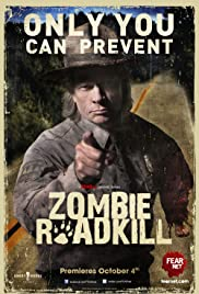 Zombie Roadkill Poster - TV Show Forum, Cast, Reviews