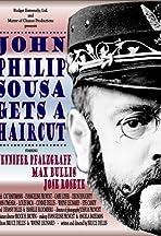 John Philip Sousa Gets a Haircut