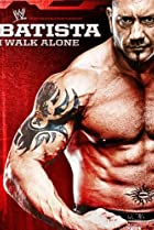 Image of WWE: Batista - I Walk Alone