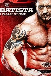 WWE: Batista - I Walk Alone Poster