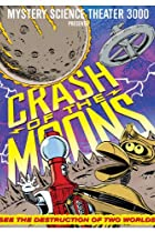 Image of Mystery Science Theater 3000: Crash of Moons