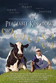 Peaceable Kingdom: The Journey Home Poster