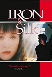 Iron & Silk (1990) Poster - Movie Forum, Cast, Reviews