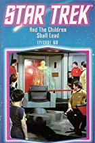 Image of Star Trek: And the Children Shall Lead