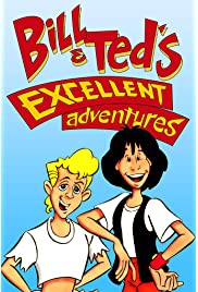 Bill & Ted's Excellent Adventures