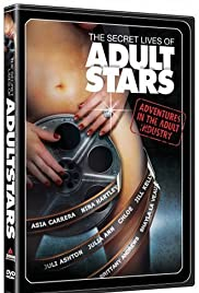 The Secret Lives of Adult Stars (2004) Poster - Movie Forum, Cast, Reviews