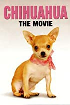 Image of Chihuahua: The Movie