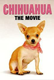 Chihuahua: The Movie Poster