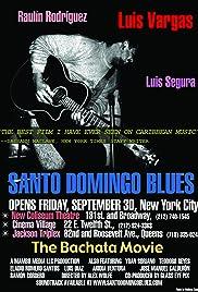 Santo Domingo Blues: Los Tigueres de la Bachata Poster