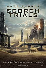 Maze Runner: The Scorch Trials (2015) Poster - Movie Forum, Cast, Reviews