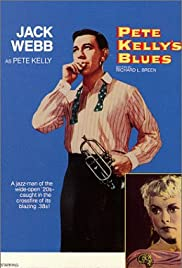 Pete Kelly's Blues (1955) Poster - Movie Forum, Cast, Reviews