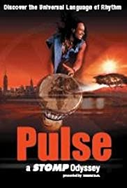Pulse: A Stomp Odyssey (2002) Poster - Movie Forum, Cast, Reviews