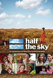Half the Sky(2012) Poster - Movie Forum, Cast, Reviews