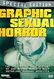Graphic Sexual Horror(2009) Poster - Movie Forum, Cast, Reviews