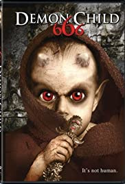 666: The Demon Child (2004) Poster - Movie Forum, Cast, Reviews