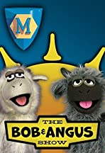 The Bob & Angus Show