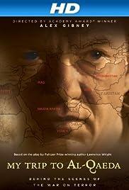 My Trip to Al-Qaeda(2010) Poster - Movie Forum, Cast, Reviews
