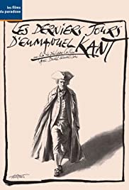 Les derniers jours d'Emmanuel Kant Poster