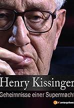 Henry Kissinger - Geheimnisse einer Supermacht