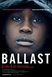 Ballast (2008) Poster - Movie Forum, Cast, Reviews