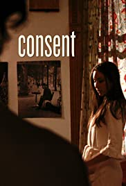 Consent (2010) Poster - Movie Forum, Cast, Reviews