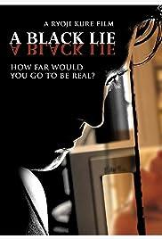 A Black Lie Poster