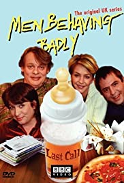 British Men Behaving Badly Poster - TV Show Forum, Cast, Reviews