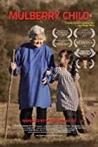Mulberry Child (2011) Poster
