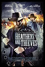 Heathens and Thieves (2012) Poster - Movie Forum, Cast, Reviews