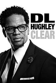 D.L. Hughley: Clear Poster
