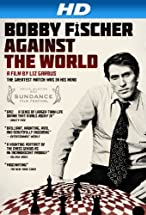 Primary image for Bobby Fischer Against the World