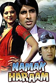 Namak Haraam (1973) Poster - Movie Forum, Cast, Reviews