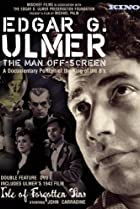 Image of Edgar G. Ulmer - The Man Off-screen
