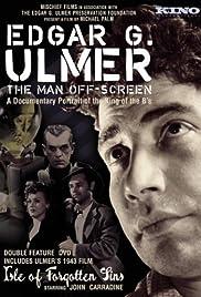 Edgar G. Ulmer - The Man Off-screen Poster