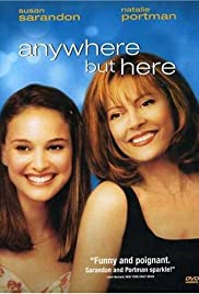 Anywhere But Here(1999) Poster - Movie Forum, Cast, Reviews