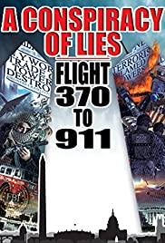 Conspiracy of Lies: Flight 370 to 911 Poster