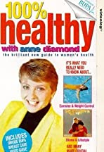 100% Healthy with Anne Diamond