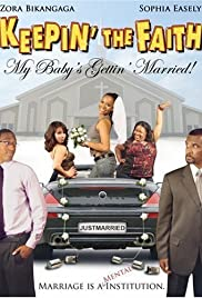 Keepin' the Faith: My Baby's Gettin' Married! Poster