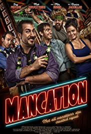 Mancation(2012) Poster - Movie Forum, Cast, Reviews