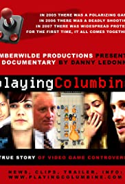 Playing Columbine (2008) Poster - Movie Forum, Cast, Reviews