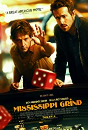 Mississippi Grind (2015) Poster - Movie Forum, Cast, Reviews