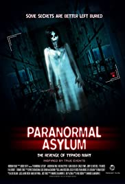 Paranormal Asylum (2013) Poster - Movie Forum, Cast, Reviews
